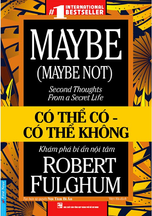 Có Thể Có - Có Thể Không - Maybe (Maybe Not): Second Thoughts From A Secret Life