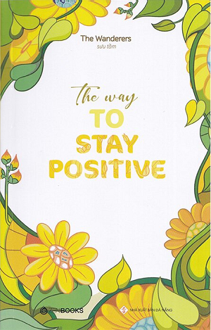 The Way To Stay Positive