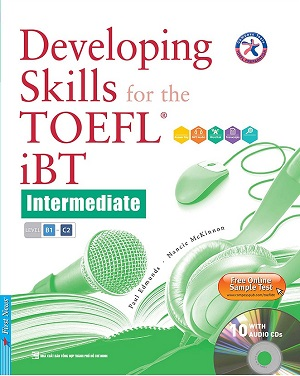 Developing Skills For The TOEFL iBT Intermediate (Kèm 10 CD)